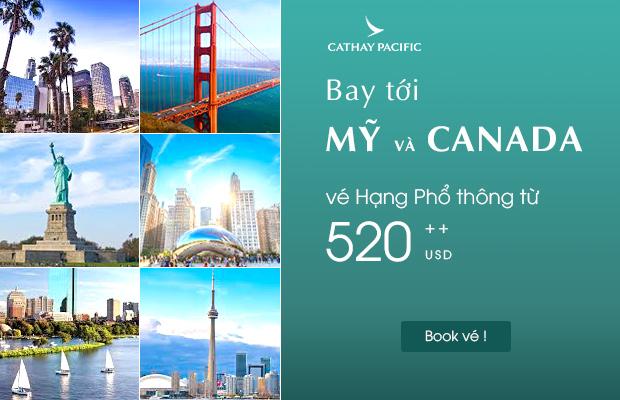Bay tới Mỹ và Canada chỉ từ 520 USD cùng Cathay Pacific