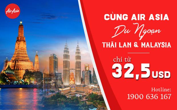 Chỉ từ 32.5 USD cùng AirAsia khám phá Thái Lan và Malaysia đang trong tầm tay bạn